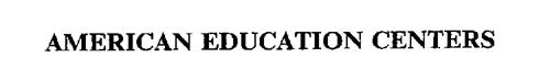 AMERICAN EDUCATION CENTERS