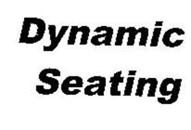 DYNAMIC SEATING