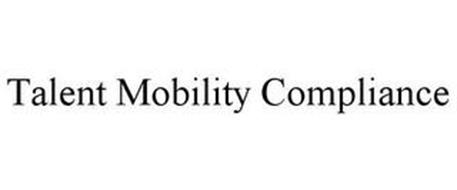 TALENT MOBILITY COMPLIANCE