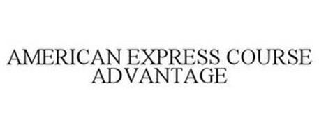 AMERICAN EXPRESS COURSE ADVANTAGE