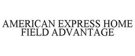 AMERICAN EXPRESS HOME FIELD ADVANTAGE