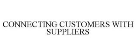 CONNECTING CUSTOMERS WITH SUPPLIERS