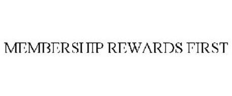 MEMBERSHIP REWARDS FIRST