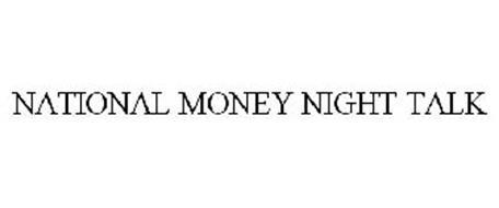 NATIONAL MONEY NIGHT TALK