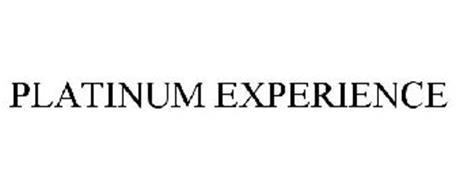 PLATINUM EXPERIENCE