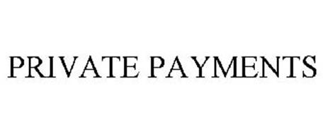 PRIVATE PAYMENTS