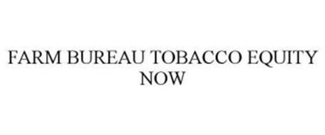 FARM BUREAU TOBACCO EQUITY NOW