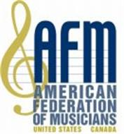 AFM AMERICAN FEDERATION OF MUSICIANS UNITED STATES AND CANADA