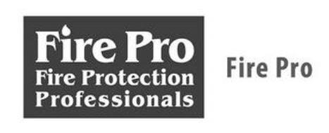FIRE PRO FIRE PROTECTION PROFESSIONALS FIRE PRO