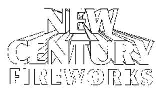NEW CENTURY FIREWORKS