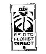 FIELD TO FLORIST DIRECT