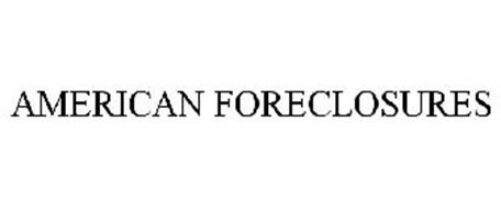 AMERICAN FORECLOSURES