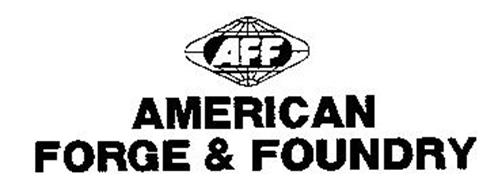 AFF AMERICAN FORGE & FOUNDRY