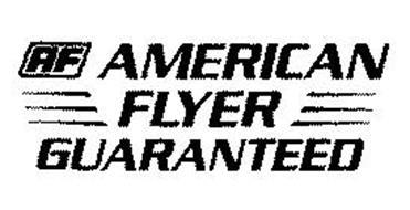 AF AMERICAN FLYER GUARANTEED