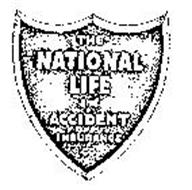 THE NATIONAL LIFE AND ACCIDENT INSURANCE CO. Trademark of ...