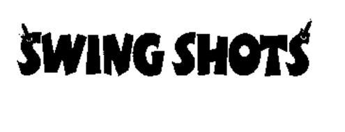 SWING SHOTS