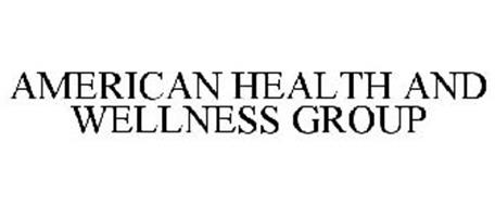 AMERICAN HEALTH AND WELLNESS GROUP