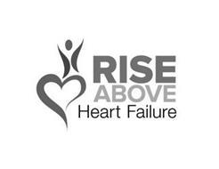RISE ABOVE HEART FAILURE
