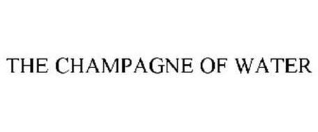 THE CHAMPAGNE OF WATER