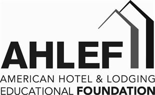AHLEF AMERICAN HOTEL & LODGING EDUCATIONAL FOUNDATION