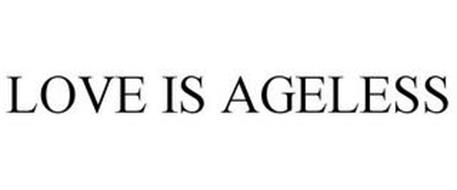 LOVE IS AGELESS