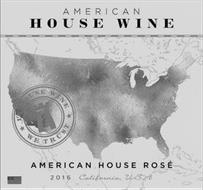 AMERICAN HOUSE WINE IN HOUSE WINE WE TRUST AMERICAN HOUSE ROSE 2016 CALIFORNIA USA