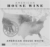 AMERICAN HOUSE WINE IN HOUSE WINE WE TRUST AMERICAN HOUSE WHITE 2016 CALIFORNIA USA