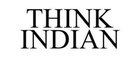THINK INDIAN