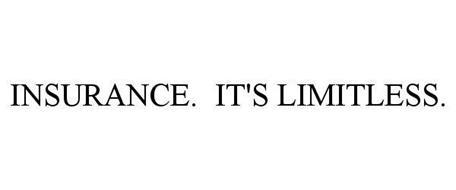 INSURANCE. IT'S LIMITLESS.