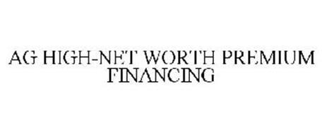 AG HIGH-NET WORTH PREMIUM FINANCING