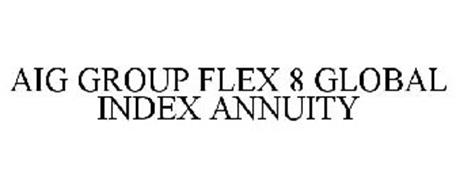 AIG GROUP FLEX 8 GLOBAL INDEX ANNUITY