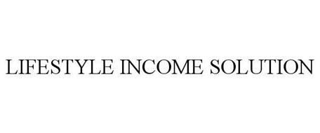 LIFESTYLE INCOME SOLUTION