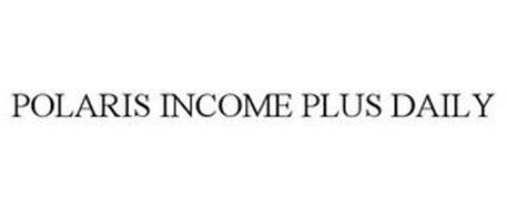 POLARIS INCOME PLUS DAILY