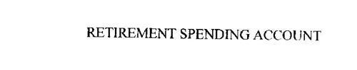 RETIREMENT SPENDING ACCOUNT