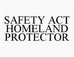 SAFETY ACT HOMELAND PROTECTOR