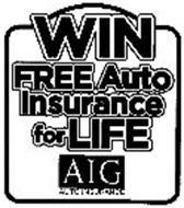 WIN FREE AUTO INSURANCE FOR LIFE AIG AUTO INSURANCE