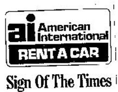 AI AMERICAN INTERNATIONAL SIGN OF TIMES