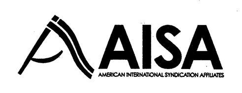 A AISA AMERICAN INTERNATIONAL SYNDICATION AFFILIATES