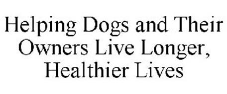 HELPING DOGS AND THEIR OWNERS LIVE LONGER, HEALTHIER LIVES