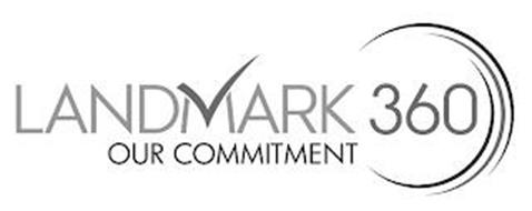LANDMARK 360 OUR COMMITMENT