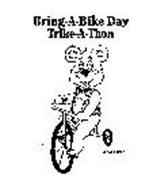 BRING-A-BIKE DAY TRIKE-A-THON BIKEWELL BEAR