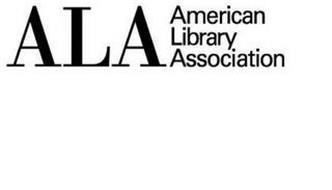 ALA AMERICAN LIBRARY ASSOCIATION
