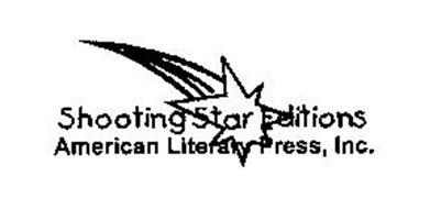SHOOTING STAR EDITIONS AMERICAN LITERARY PRESS, INC.