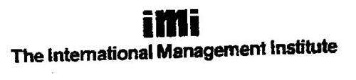 IMI THE INTERNATIONAL MANAGEMENT INSTITUTE