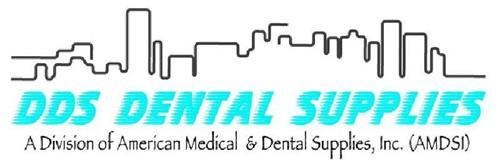 DDS DENTAL SUPPLIES A DIVISION OF AMERICAN MEDICAL & DENTAL SUPPLIES, INC. (AMDSI)