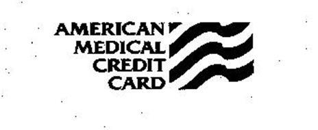 AMERICAN MEDICAL CREDIT CARD