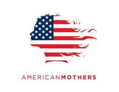 AMERICAN MOTHERS