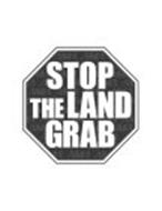 STOP THE LAND GRAB AMA