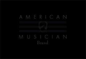 AMERICAN MUSICIAN BRAND