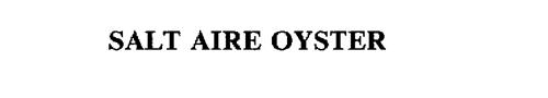 SALT AIRE OYSTER